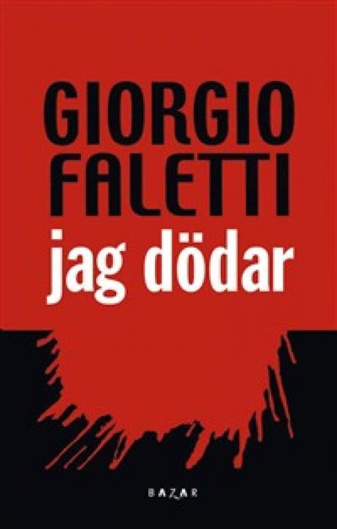 Jag Dödar av Giorgio Faletti